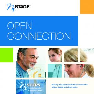 OPEN CONNECTION. Starting the home hemodialysis conversation before, during, and after training.   1
