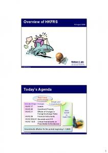 Overview of HKFRS. Today s Agenda. Nelson Lam CFA FCCA FCPA(Practising) MBA MSc BBA CPA(US) ACA