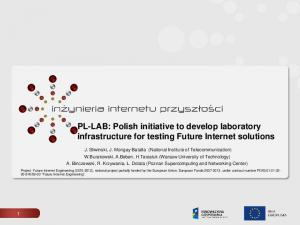 PL-LAB: Polish initiative to develop laboratory infrastructure for testing Future Internet solutions