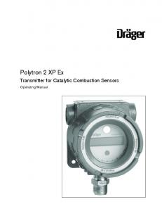 Polytron 2 XP Ex. Transmitter for Catalytic Combustion Sensors. Operating Manual