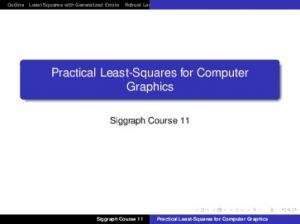 Practical Least-Squares for Computer Graphics