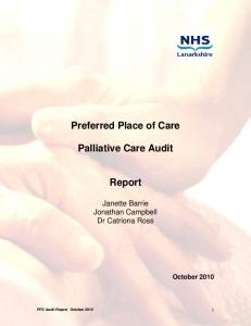 Preferred Place of Care. Palliative Care Audit. Report