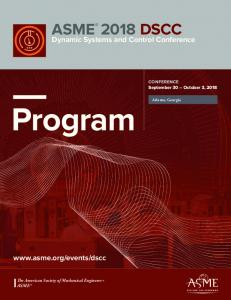 Program ASME. Dynamic Systems and Control Conference.   ASME. CONFERENCE September 30 October 3, 2018