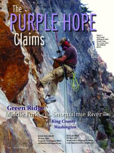 PURPLE HOPE. Claims. The. Green Ridge Middle Fork of the Snoqualmie River. King County Washington
