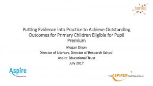 Putting Evidence into Practice to Achieve Outstanding Outcomes for Primary Children Eligible for Pupil Premium