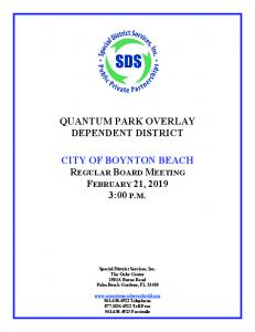 QUANTUM PARK OVERLAY DEPENDENT DISTRICT CITY OF BOYNTON BEACH REGULAR BOARD MEETING FEBRUARY 21, :00 P.M