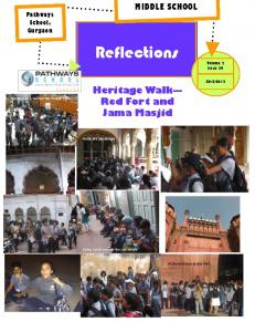 Reflections. Heritage Walk Red Fort and Jama Masjid. MIDDLE SCHOOL Pathways School, Gurgaon. Volume 2 Issue