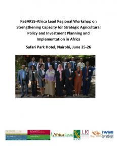 ReSAKSS-Africa Lead Regional Workshop on Strengthening Capacity for Strategic Agricultural Policy and Investment Planning and Implementation in