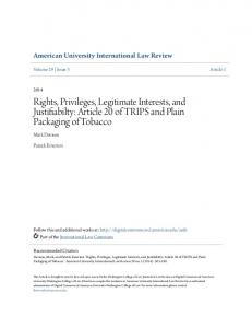 Rights, Privileges, Legitimate Interests, and Justifiabilty: Article 20 of TRIPS and Plain Packaging of Tobacco