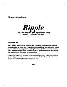 Ripple. Libraries changes lives. An in-house newsletter of the Rapides Parish Library Volume 22, number 7, July 2009 FROM THE TOP