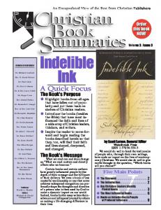 S ummaries. ook. Indelible. Ink. A Quick Focus XII. The Book's Purpose. The Book's Message. Main Points. Order this book NOW!