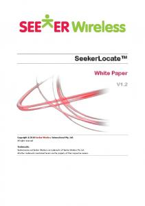 SeekerLocate. White Paper V1.2. Copyright 2010 Seeker Wireless International Pty. Ltd. All rights reserved