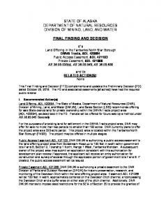 STATE OF ALASKA DEPARTMENT OF NATURAL RESOURCES DIVISION OF MINING, LAND, AND WATER FINAL FINDING AND DECISION
