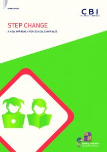 STEP CHANGE A NEW APPROACH FOR SCHOOLS IN WALES. raising ambition for all in schools
