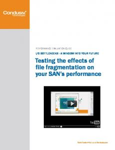 Testing the effects of file fragmentation on your SAN s performance