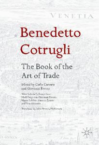 The Book of the Art of Trade. Edited by Carlo Carraro and Giovanni Favero