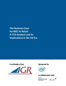 The Business Case for MEC in Retail: A TCO Analysis and its Implications in the 5G Era