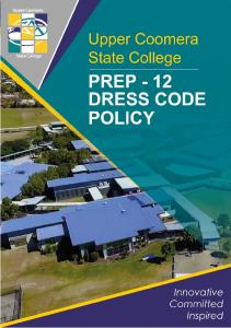 The following Student Dress Code clearly explains and documents standards of acceptable dress within Upper Coomera State College
