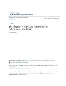 The Illogic of Health Care Reform: Policy Dilemmas for the 1990s