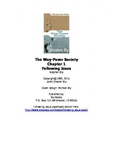 The Way-Paver Society Chapter 1 Following Jesus Stephen Bly