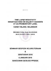 TIME LAPSE RESISTIVITY INVESTIGATIONS ON SALINITY CHANGES AT EX-PROMONTORY LAND; CAREY ISLAND, SELANGOR