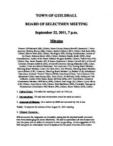 TOWN OF GUILDHALL BOARD OF SELECTMEN MEETING. September 22, 2011, 7 p.m. Minutes
