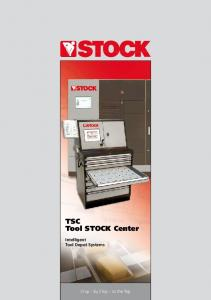 TSC Tool Stock Center. Intelligent Tool Depot Systems. Chip by Chip to the Top