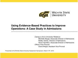 Using Evidence-Based Practices to Improve Operations: A Case Study in Admissions