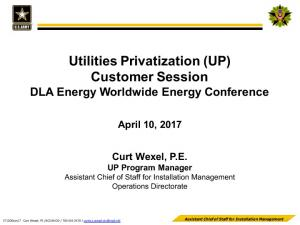 Utilities Privatization (UP) Customer Session DLA Energy Worldwide Energy Conference