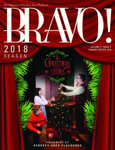 VOLUME 11 ISSUE 5 HOLIDAY EDITION 2018 SEASON PRESENTED BY HERSHEY AREA PLAYHOUSE