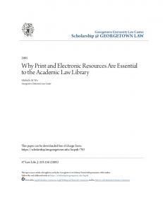 Why Print and Electronic Resources Are Essential to the Academic Law Library