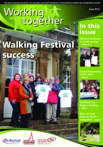Working together. Walking Festival. success. In this Issue. See page 8. Alliance continues to make savings pages 4-5
